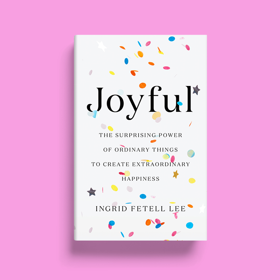 Joyful by Ingrid Fetell Lee book jacket with confetti on the cover