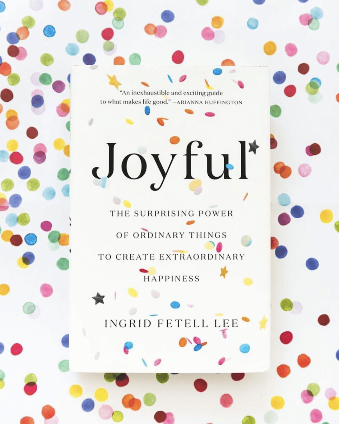 The Aesthetics of Joy by Ingrid Fetell Lee
